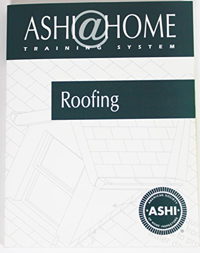 Roofing: ASHI American Society of Home Inspectors