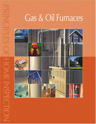 9780793179527: Principles of Home Inspection:  Gas & Oil Furnaces