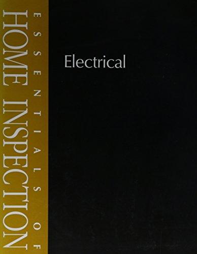 9780793180684: Essentials of Home Inspectio: Electrical (Essentials of Home Inspection)