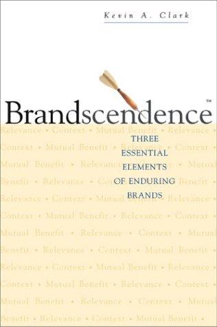 9780793183036: Brandscendence: Three Essential Elements of Enduring Brands