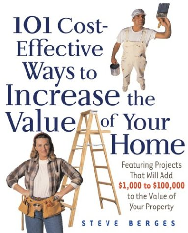 9780793185757: 101 Cost-Effective Ways to Increase the Value of Your Home
