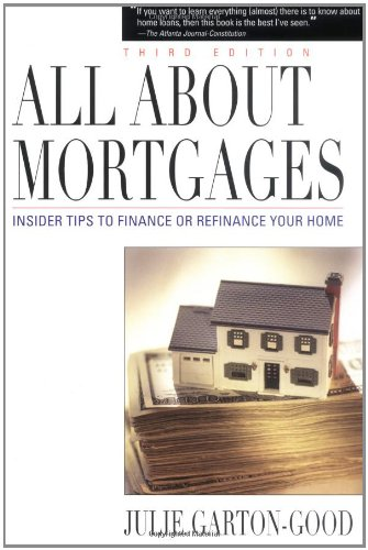 9780793185979: All About Mortgages: Insider Tips to Finance Your Home