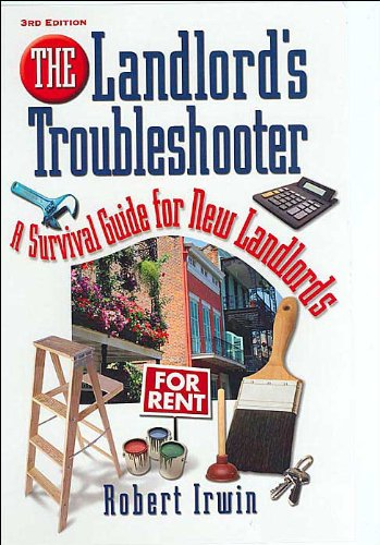 9780793186013: The Landlord's Troubleshooter: A Survival Guide for New Landlords