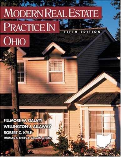 Modern Real Estate Practice in Ohio: Fillmore W. Galaty,