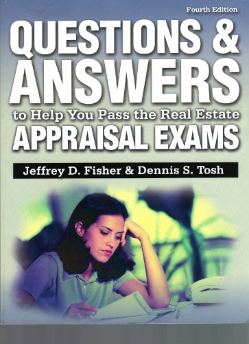 9780793191796: Questions and Answers to Help You Pass the Real Estate Appraisal Exams (Questions & Answers to Help You Pass the Real Estate Appraisal Exams)