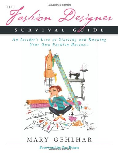 9780793198993: The Fashion Designer Survival Guide: An Insider's Look at Starting and Running Your Own Fashion Business