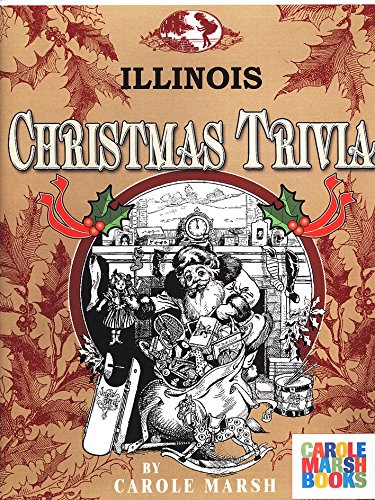 9780793303847: Illinois Classic Christmas Trivia: Stories, Recipes, Trivia, Legends, Lore and More