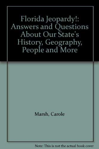 9780793341061: Florida Jeopardy!: Answers and Questions About Our State's History, Geography, People and More