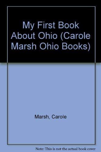 9780793356751: My First Book About Ohio! (Carole Marsh Ohio Books)