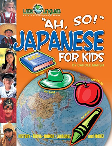 "9780793378005: ""Ah So'"": Japanese for Kids (Carole Marsh ""of All the Gaul"" Language Books)"