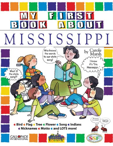 9780793395552: My First Book About Mississippi! (Mississippi Experience)