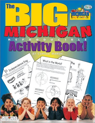 The Big Michigan Activity Book (The Michigan Experience): Marsh, Carole