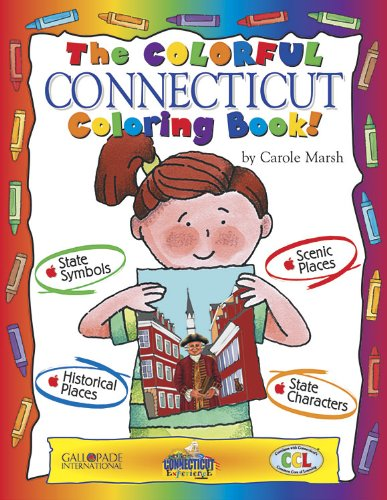 The Colorful Connecticut Coloring Book! (Connecticut Experience): Marsh, Carole