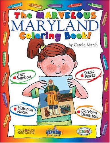 The Marvelous Maryland Book (The Maryland Experience): Marsh, Carole