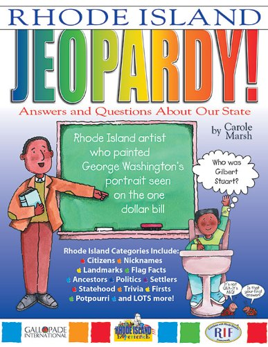 Rhode Island Jeopardy!: Answers and Questions About Our State! (Rhode Island Experience): Carole ...