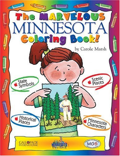 The Marvelous Minnesota Coloring Book (The Minnesota Experience): Carole Marsh/ Kathy Zimmer