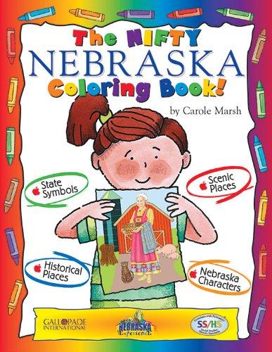 The Nifty Nebraska Coloring Book! (Nebraska Experience): Marsh, Carole