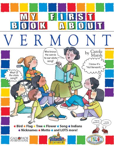 My First Book about Vermont! (The Vermont Experience): Carole Marsh