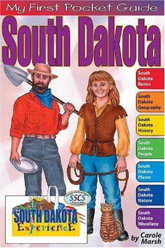South Dakota Experience Pocket Guide: Marsh, Carole