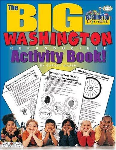 The BIG Washington Reproducible Activity Book (Washington Experience): Carole Marsh