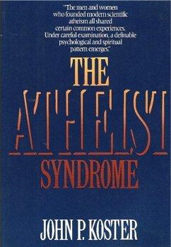 9780793497331: The Atheist Syndrome