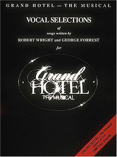 9780793500079: GRAND HOTEL VOCAL SELECTIONS