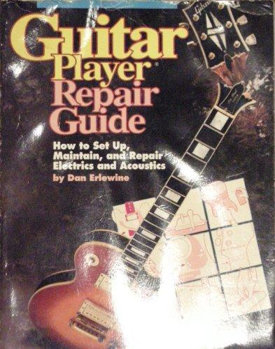 9780793500758: Guitar Player Repair Guide