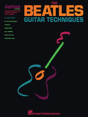 The Beatles Guitar Techniques : Transcribed Solos: Gress, Jesse