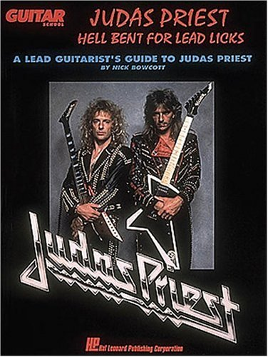 9780793502578: Judas Priest: Hell Bent for Lead Licks: A Lead Guitarist's Guide to Judas Priest
