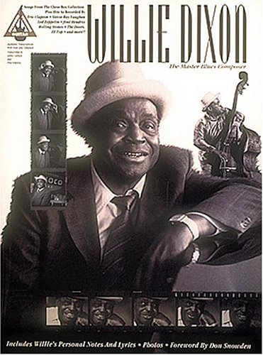 9780793503056: Willie Dixon: The Master Blues Composer