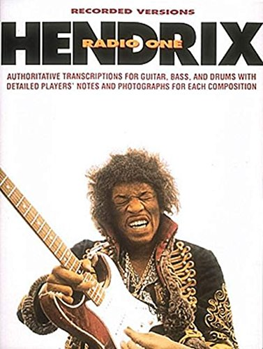 9780793503070: Recorded Version Hendrix Radio One: Authoritative Transcriptions for Guitar, Bass, and Drums With Detailed Players' Notes and Photographs for Each Composition