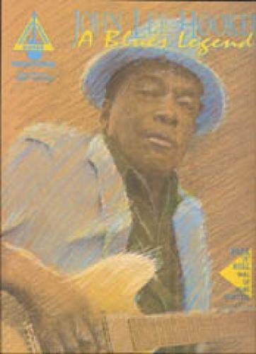 9780793503100: John Lee Hooker- A Blues Legend: With Notes & Tablature