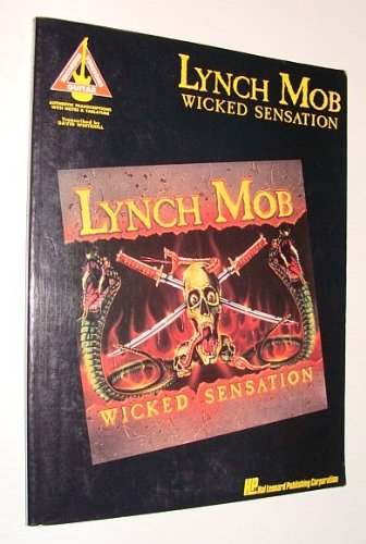 Wicked Sensation: Guitar Recorded Versions- Authentic Transcriptions: Lynch Mob
