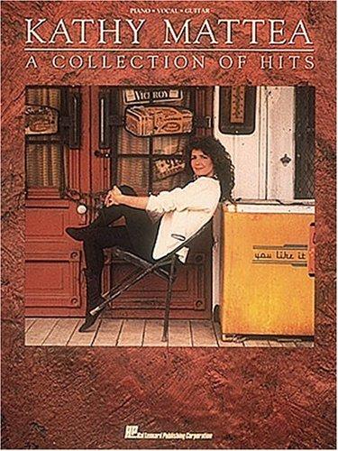 Kathy Mattea : A Collection of Hits: Mattea, Kathy