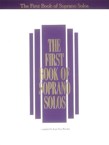 9780793503643: The First Book of Soprano Solos