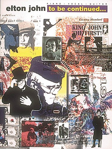 9780793503759: Elton John - To Be Continued