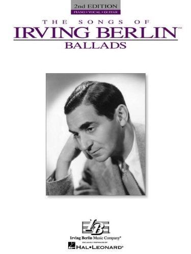 The Songs of Irving Berlin: Ballads: Irving Berlin