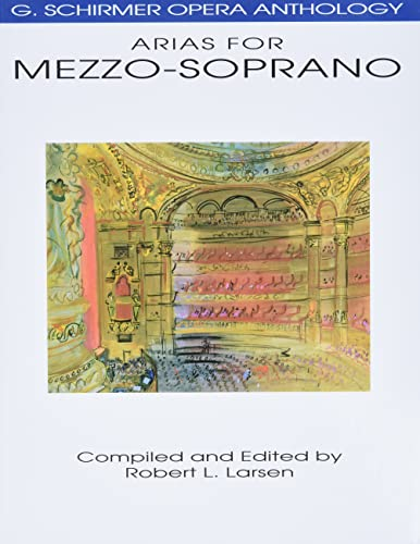 9780793504015: Arias for Mezzo-Soprano: G. Schirmer Opera Anthology