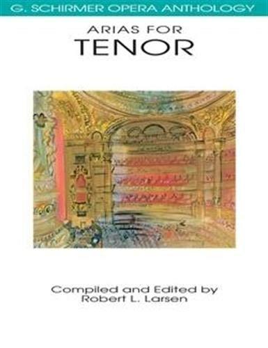 9780793504022: Arias for Tenor: G. Schirmer Opera Anthology