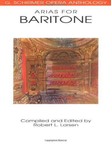 9780793504039: G. Schirmer Operatic Anthology - Arias for Baritone (G. Schirmer Opera Anthology)