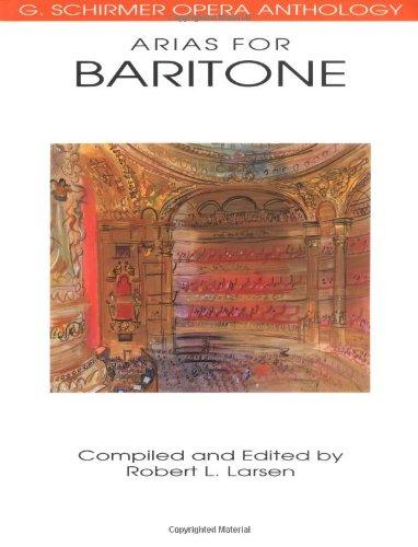 9780793504039: Arias for Baritone: G. Schirmer Opera Anthology