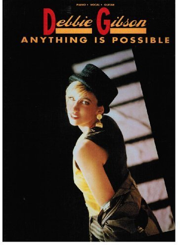 9780793504152: Debbie Gibson : Anything Is Possible (Piano / Vocal / Guitar)