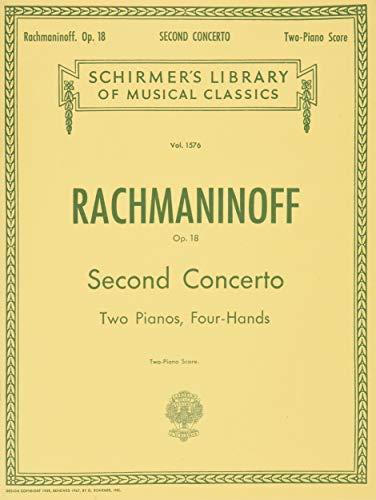 Second Concerto Op. 18, Two Pianos, Four-Hands,: Sergei Rachmaninoff