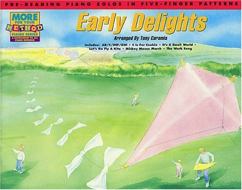 9780793505920: Early Delights Pre-Reading: Pre-Reading Piano Solos in Five-Finger Patterns