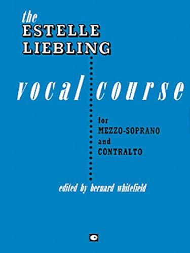 9780793506354: The Estelle Liebling Vocal Course: Mezzo-Soprano & Contralto