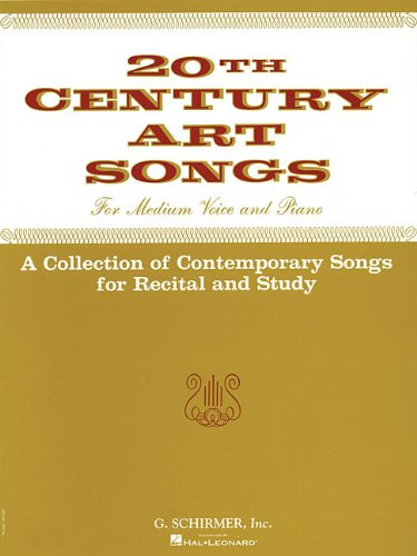 9780793506859: TWENTIETH CENTURY ART SONGS MEDIUM VOICE FOR RECITAL AND STUDY 20TH