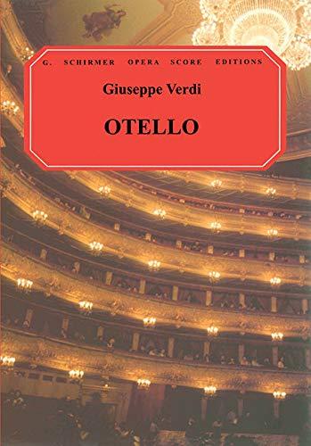 Otello: Vocal Score (G. Schirmer Opera Score Editions): Ducloux, Walter