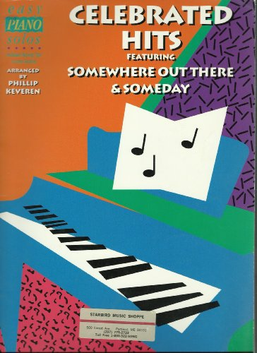 9780793507900: Celebrated Hits Featuring Somewhere Out There & Someday (Easy Piano Solos)