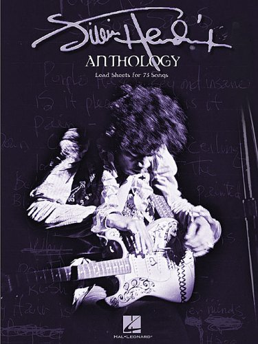 Jimi Hendrix Anthology: Lead Sheets For 73 Songs
