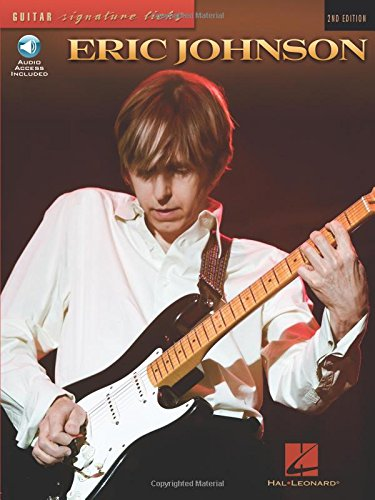 9780793508228: Eric Johnson [With CD]: Signature Licks - A Step-by-Step Breakdown of His Playing Techniques (Guitar Signature Licks)